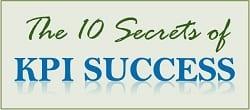 The 10 Secrets to KPI Success - Free Training